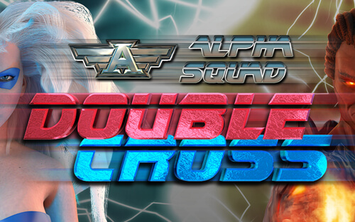 The Adventures of Alpha Squad Double Cross